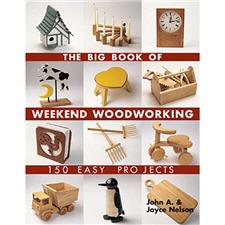 Big Book Of Weekend Woodworking